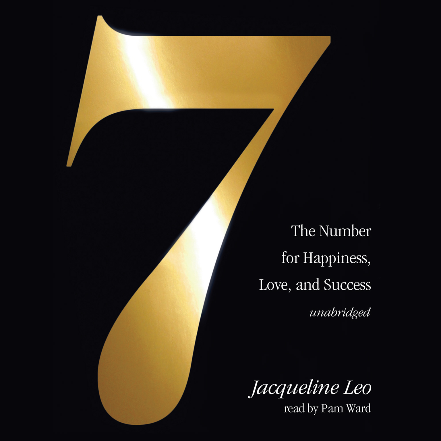 Printable Seven: The Number for Happiness, Love, and Success Audiobook Cover Art