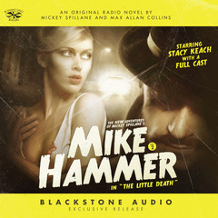 """The New Adventures of Mickey Spillane's Mike Hammer, Vol. 2: """"The Little Death"""" Audiobook, by Max Allan Collins, Mickey Spillane, Carl Amari"""