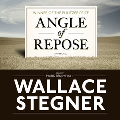 Angle of Repose: Modern Classic Audiobook, by Wallace Stegner