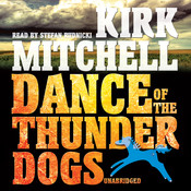 Dance of the Thunder Dogs Audiobook, by Kirk Mitchell