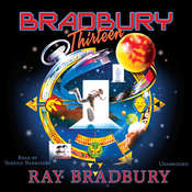 Bradbury Thirteen Audiobook, by Ray Bradbury