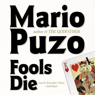Fools Die Audiobook, by Mario Puzo
