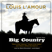 Big Country, Vol. 2: Stories of Louis L'Amour Audiobook, by Louis L'Amour