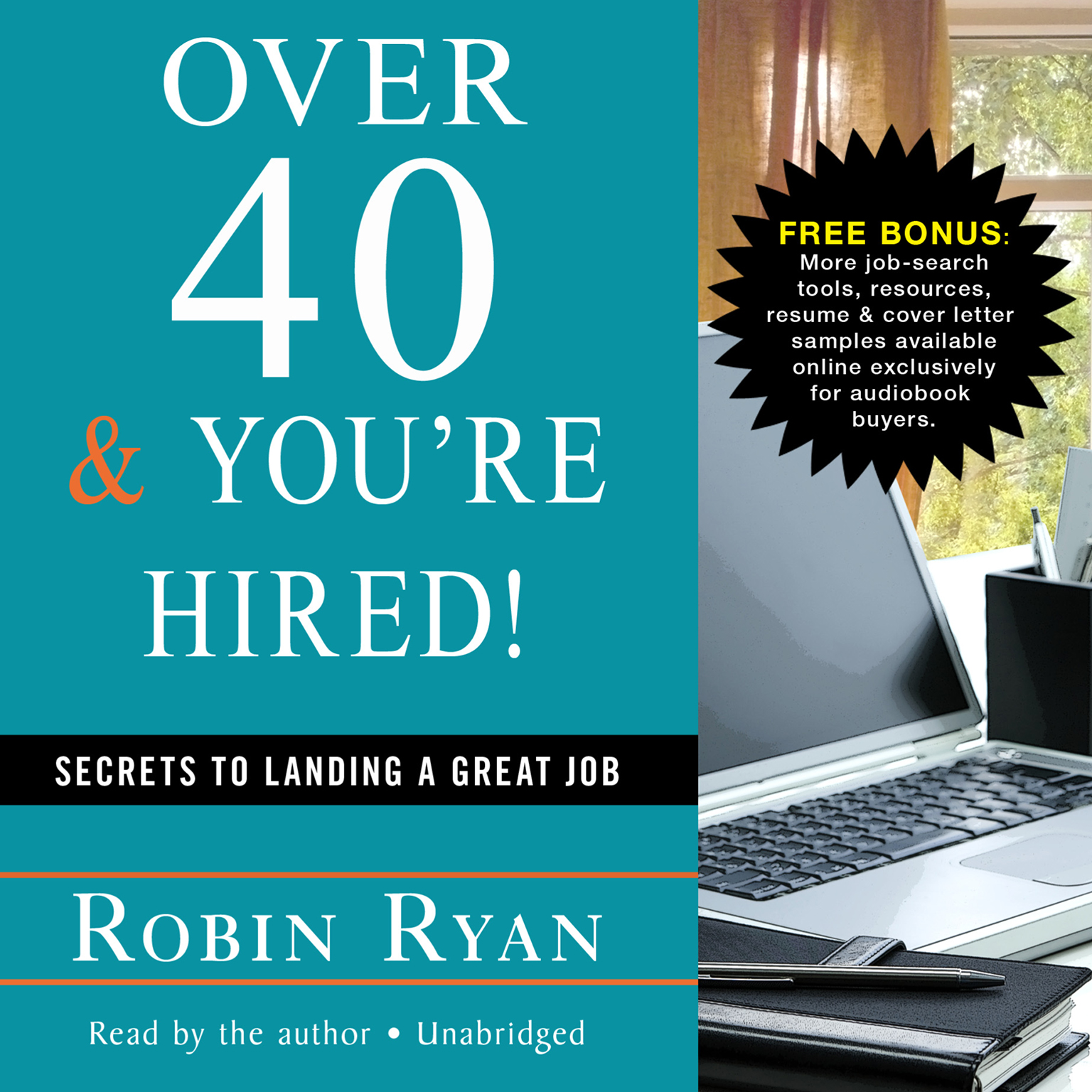 Printable Over 40 & You're Hired!: Secrets to Landing a Great Job Audiobook Cover Art