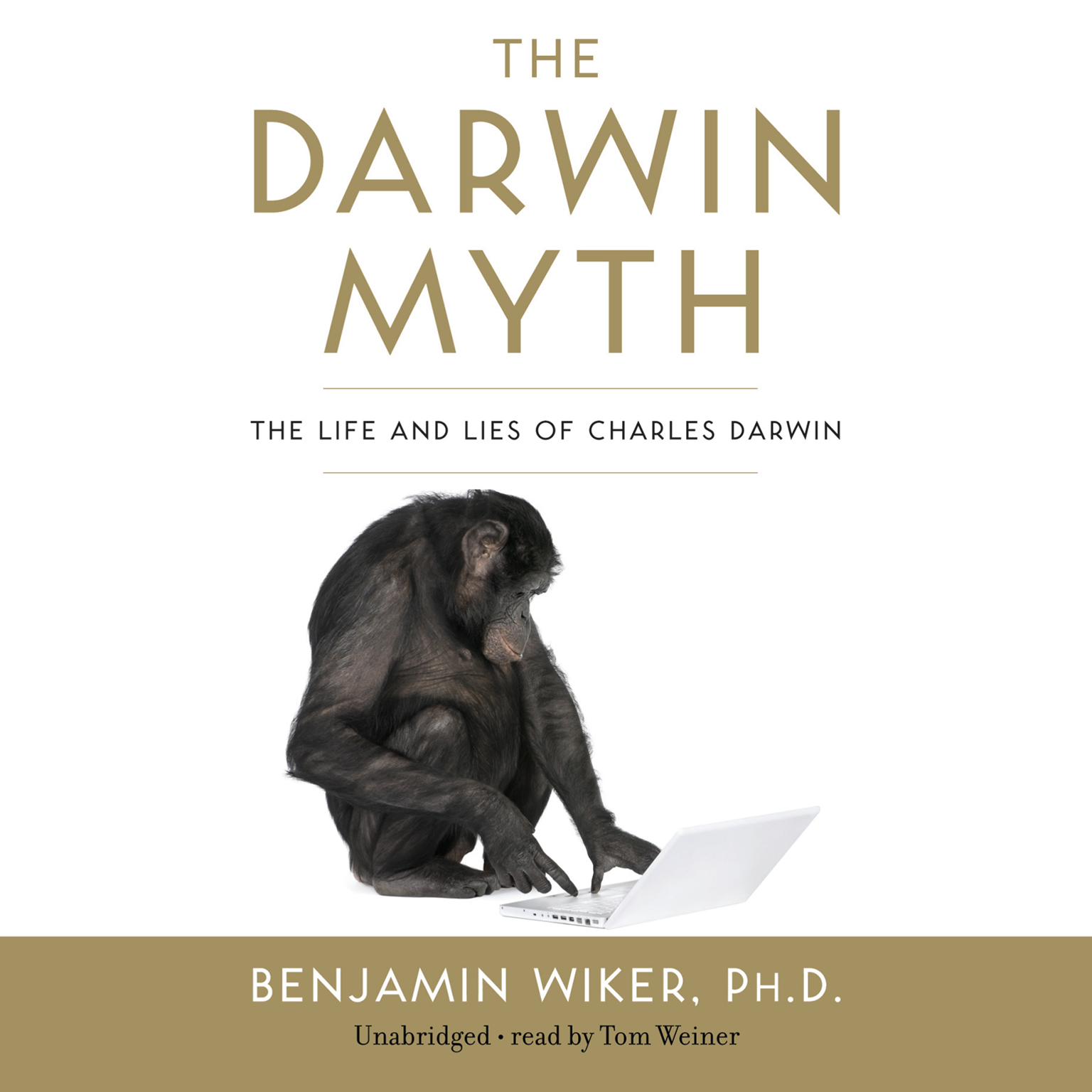 Printable The Darwin Myth: The Life and Lies of Charles Darwin Audiobook Cover Art