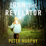 John the Revelator Audiobook, by Peter Murphy
