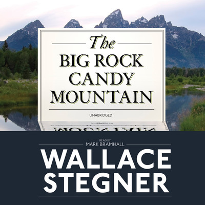 The Big Rock Candy Mountain Audiobook, by
