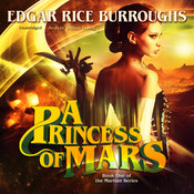 A Princess of Mars, by Edgar Rice Burroughs