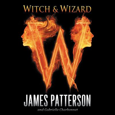 Witch & Wizard Audiobook, by