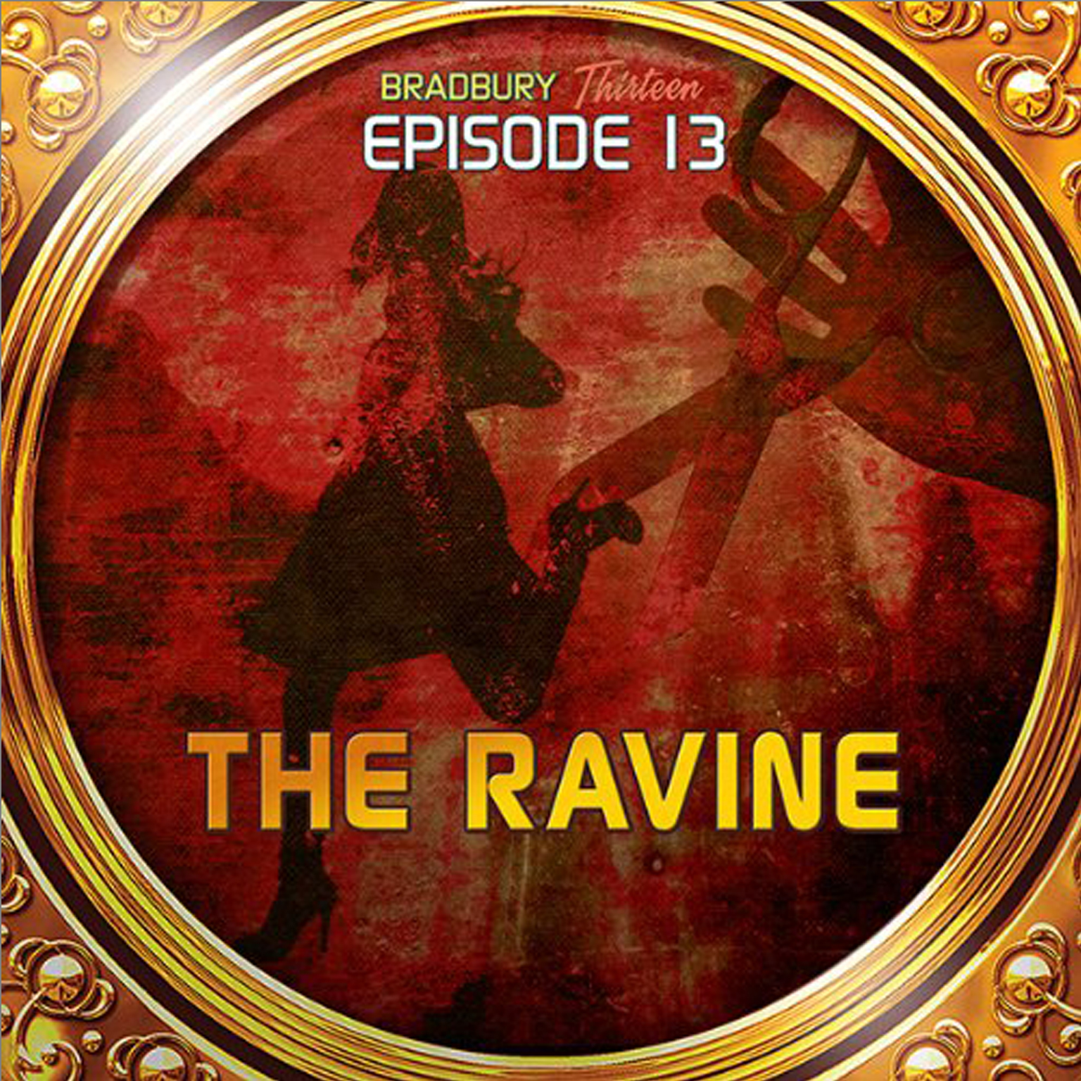 Printable The Ravine: Bradbury Thirteen: Episode 13 Audiobook Cover Art