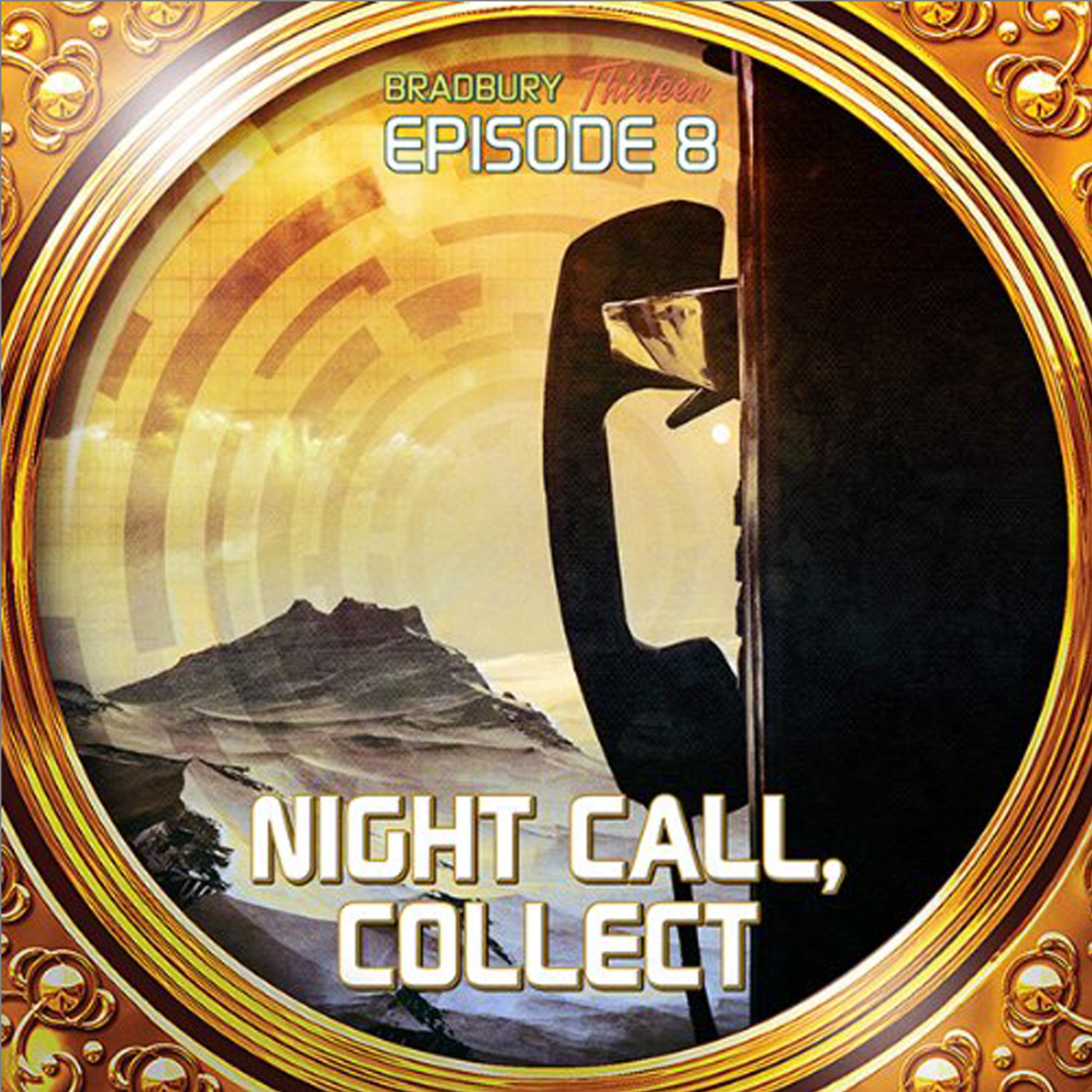 Printable Night Call, Collect: Bradbury Thirteen: Episode 8 Audiobook Cover Art