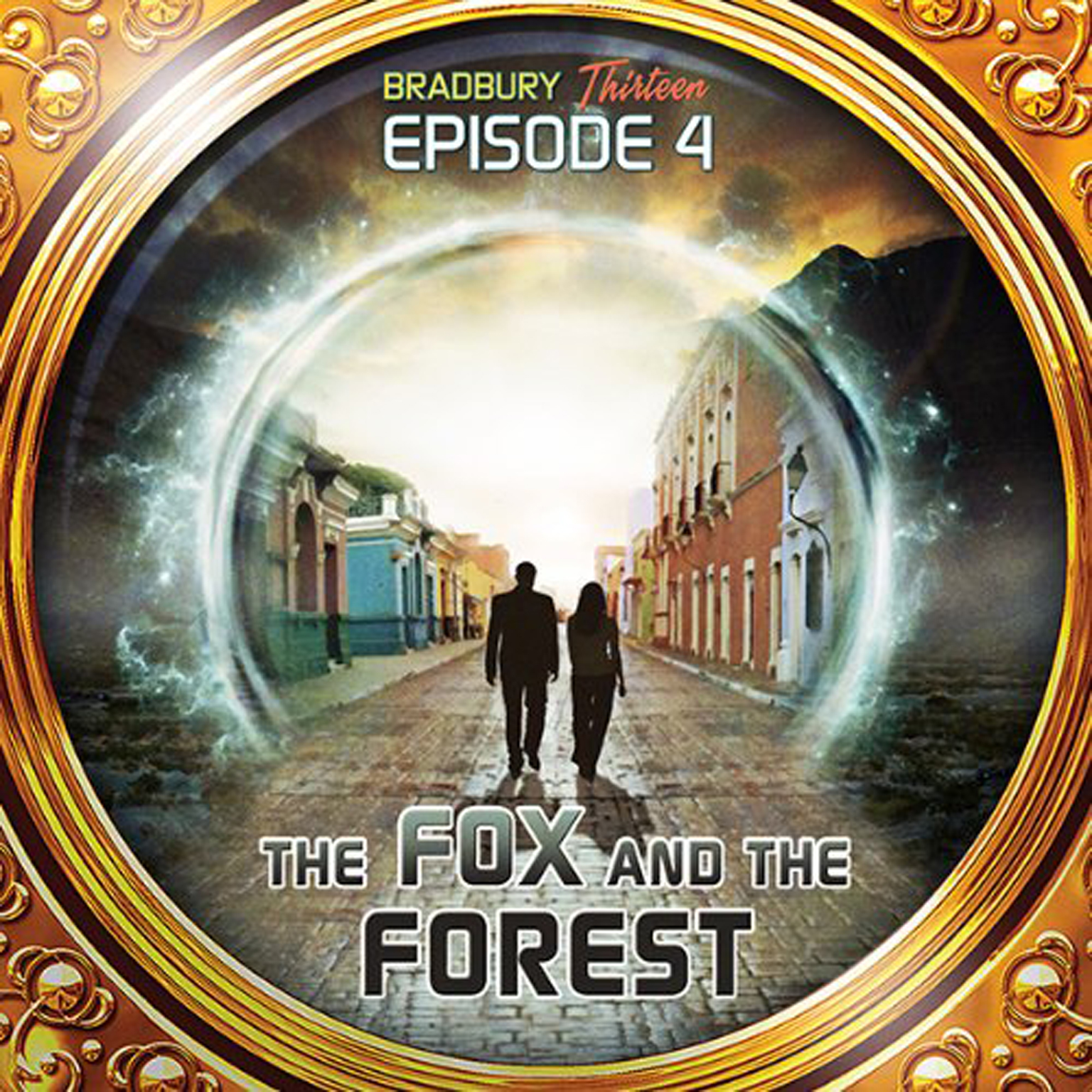 Printable The Fox and the Forest: Bradbury Thirteen: Episode 4 Audiobook Cover Art