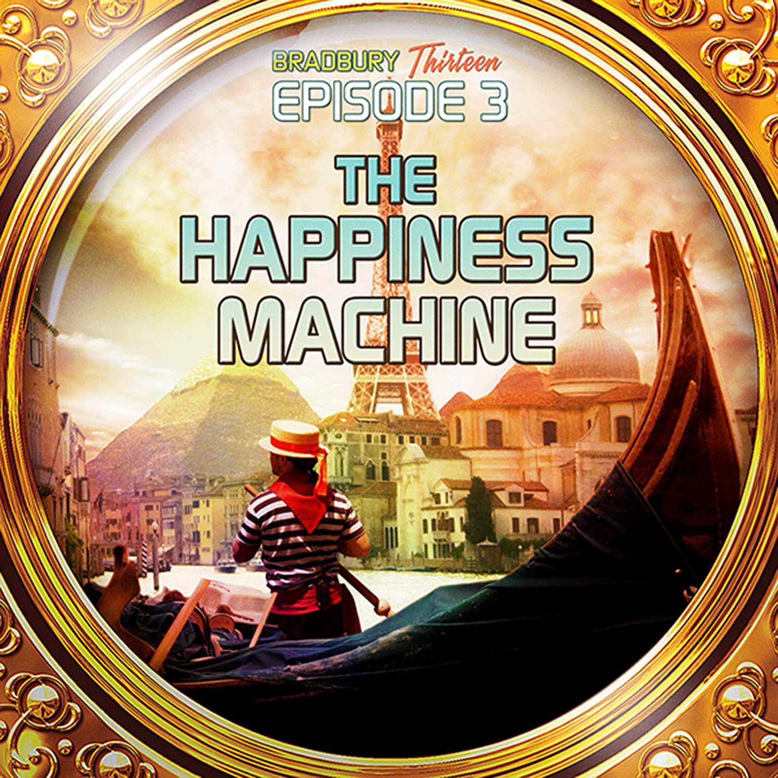 Printable The Happiness Machine: Bradbury Thirteen: Episode 3 Audiobook Cover Art