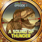 A Sound of Thunder: Bradbury Thirteen: Episode 1 Audiobook, by Ray Bradbury