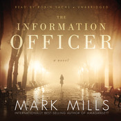 The Information Officer: A Novel Audiobook, by Mark Mills