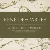 A Discourse on Method, Meditations on the First Philosophy, and Principles of Philosophy Audiobook, by René Descartes
