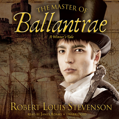 The Master of Ballantrae: A Winter's Tale Audiobook, by Robert Louis Stevenson