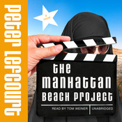 The Manhattan Beach Project: A Novel Audiobook, by Peter Lefcourt