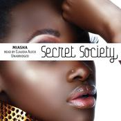 Secret Society Audiobook, by Miasha