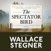The Spectator Bird Audiobook, by Wallace Stegner
