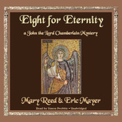 Eight for Eternity: A John the Lord Chamberlain Mystery Audiobook, by Mary Reed, Eric Mayer
