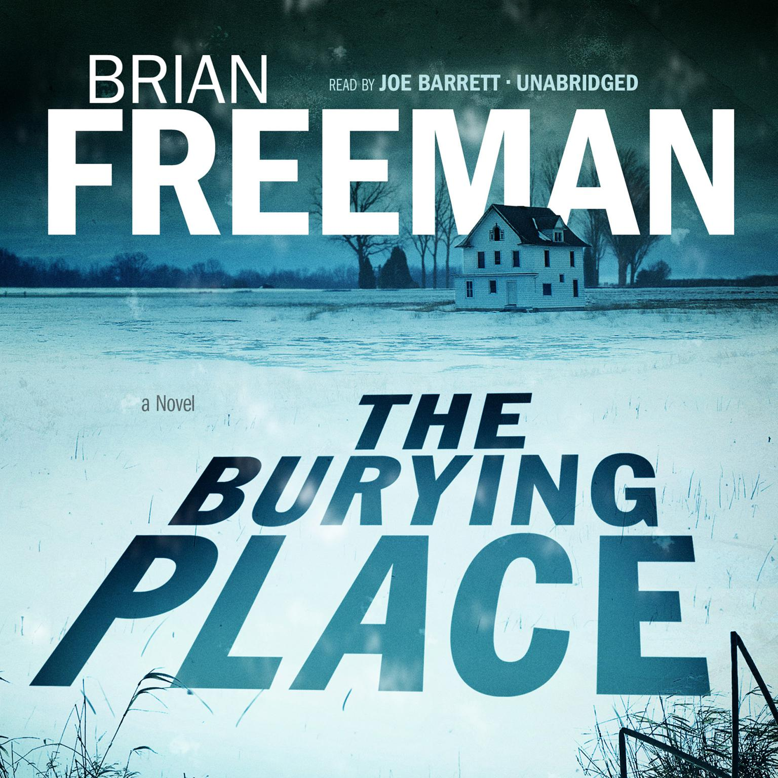 The Burying Place: A Novel Audiobook, by Brian Freeman
