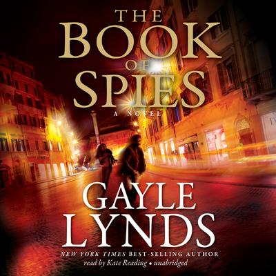 The Book of Spies Audiobook, by Gayle Lynds