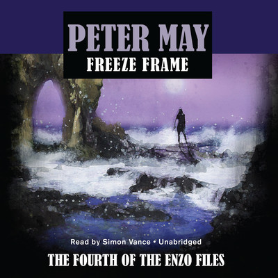 Freeze Frame Audiobook, by Peter May