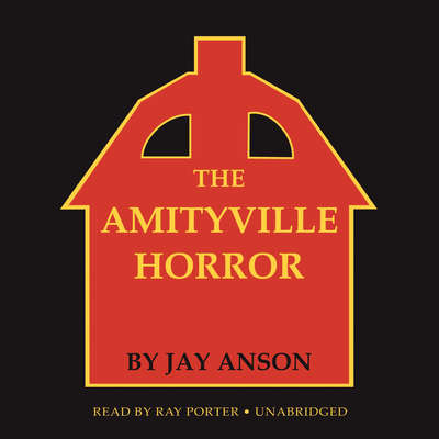 The Amityville Horror Audiobook, by Jay Anson