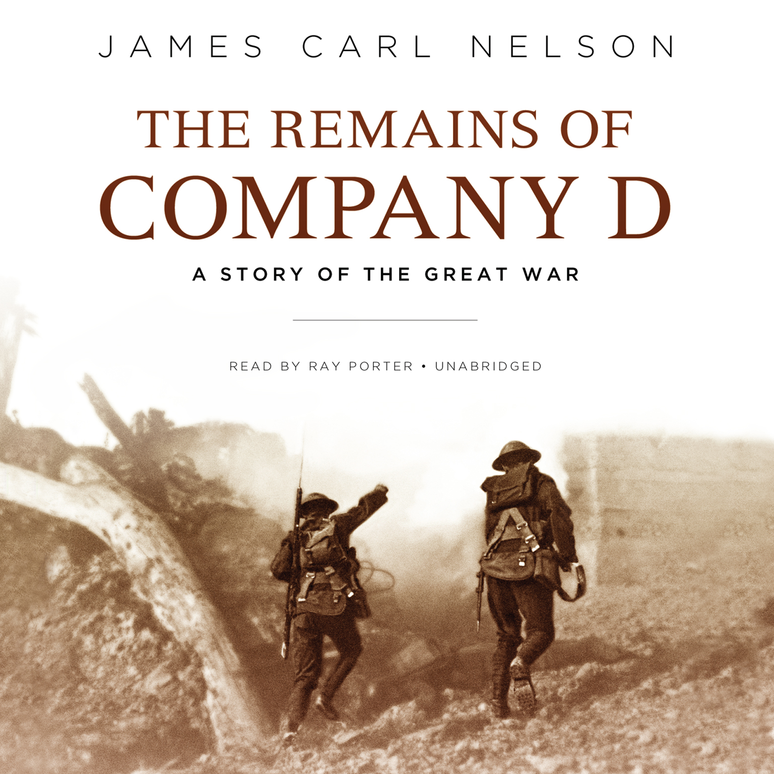 Printable The Remains of Company D: A Story of the Great War Audiobook Cover Art