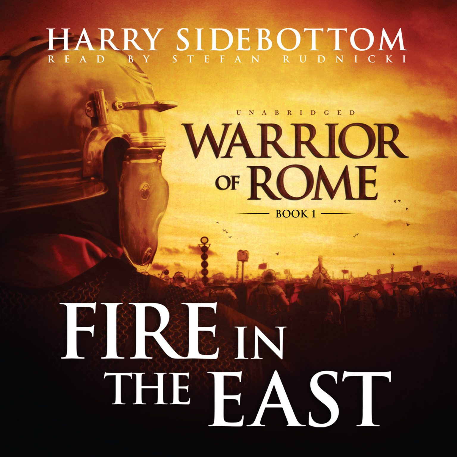 Printable Fire in the East: Warrior of Rome, Book I Audiobook Cover Art