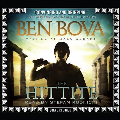 The Hittite Audiobook, by Ben Bova