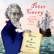 Parrot and Olivier in America, by Peter Carey