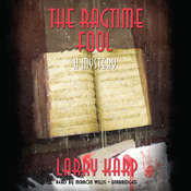 The Ragtime Fool Audiobook, by Larry Karp