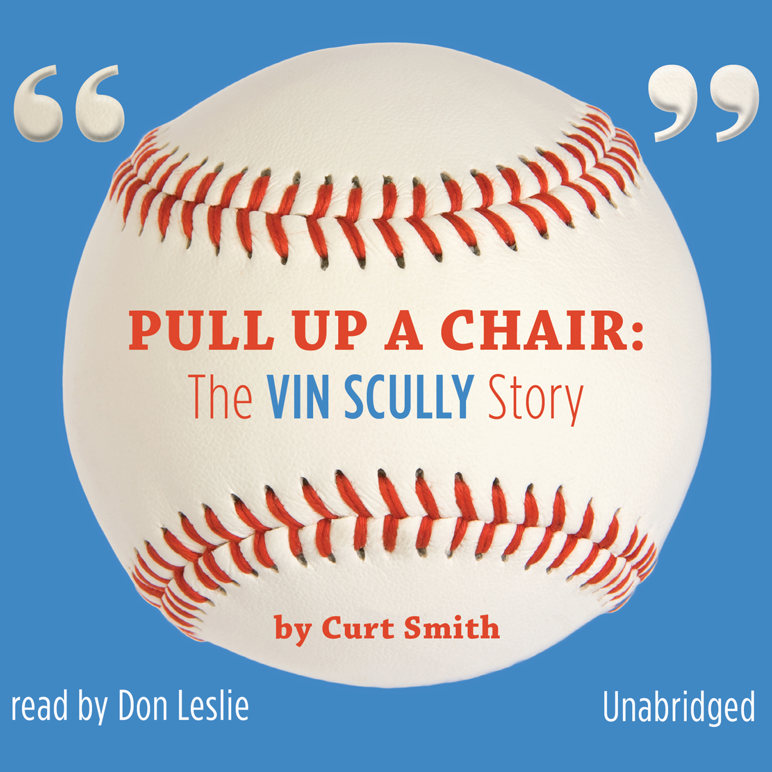 Printable Pull Up a Chair: The Vin Scully Story Audiobook Cover Art
