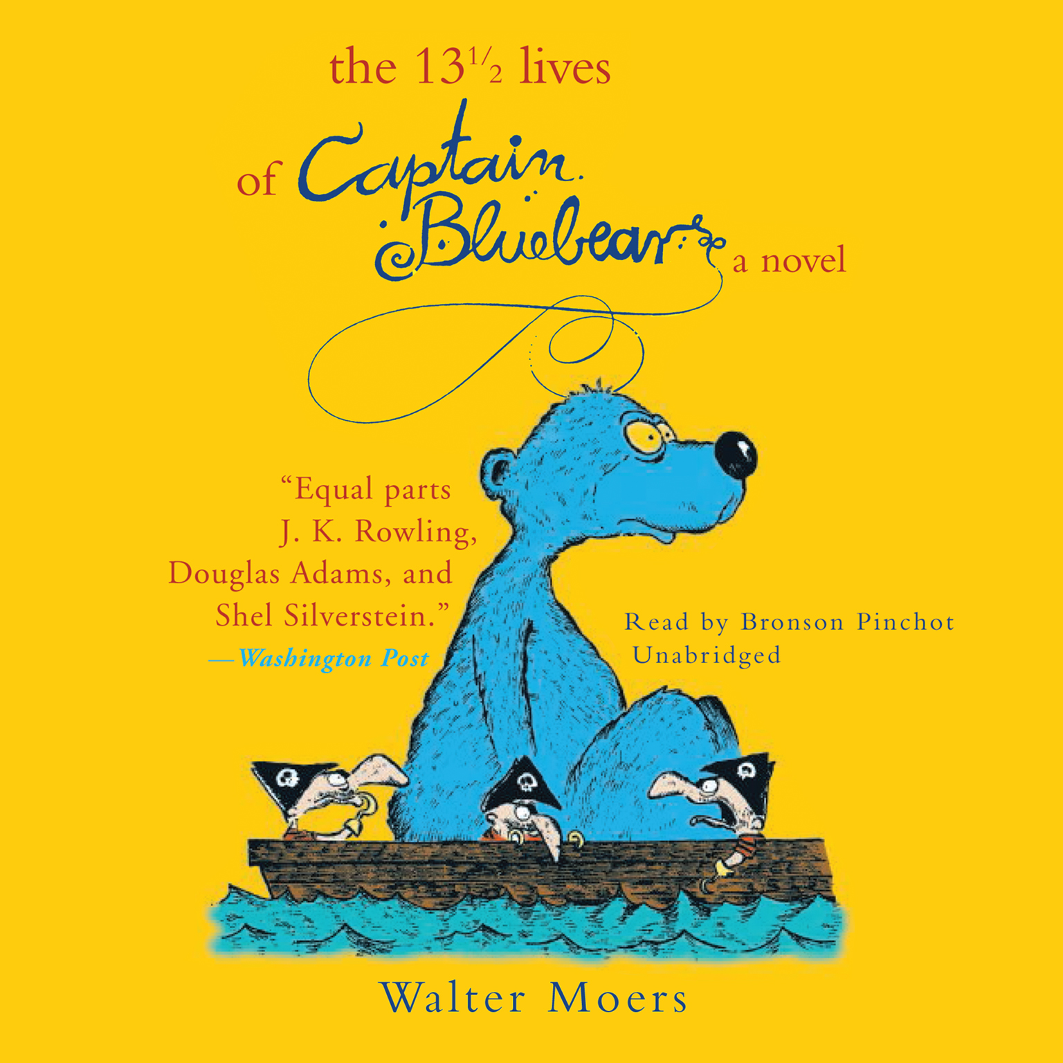 Printable The 13½ Lives of Captain Bluebear: A Novel Audiobook Cover Art