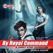 By Royal Command: A James Bond Adventure Audiobook, by Charlie Higson