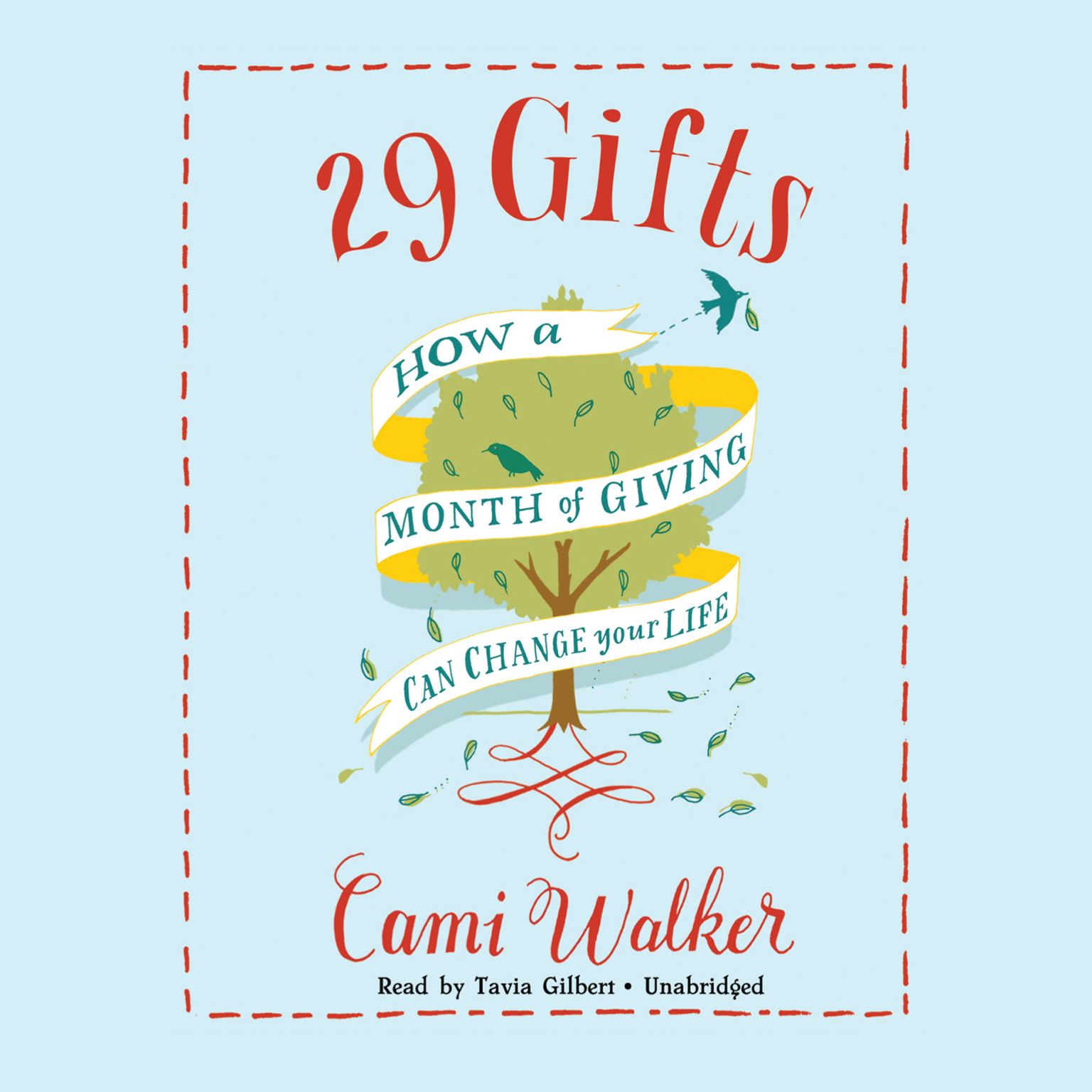Printable 29 Gifts: How a Month of Giving Can Change Your Life Audiobook Cover Art