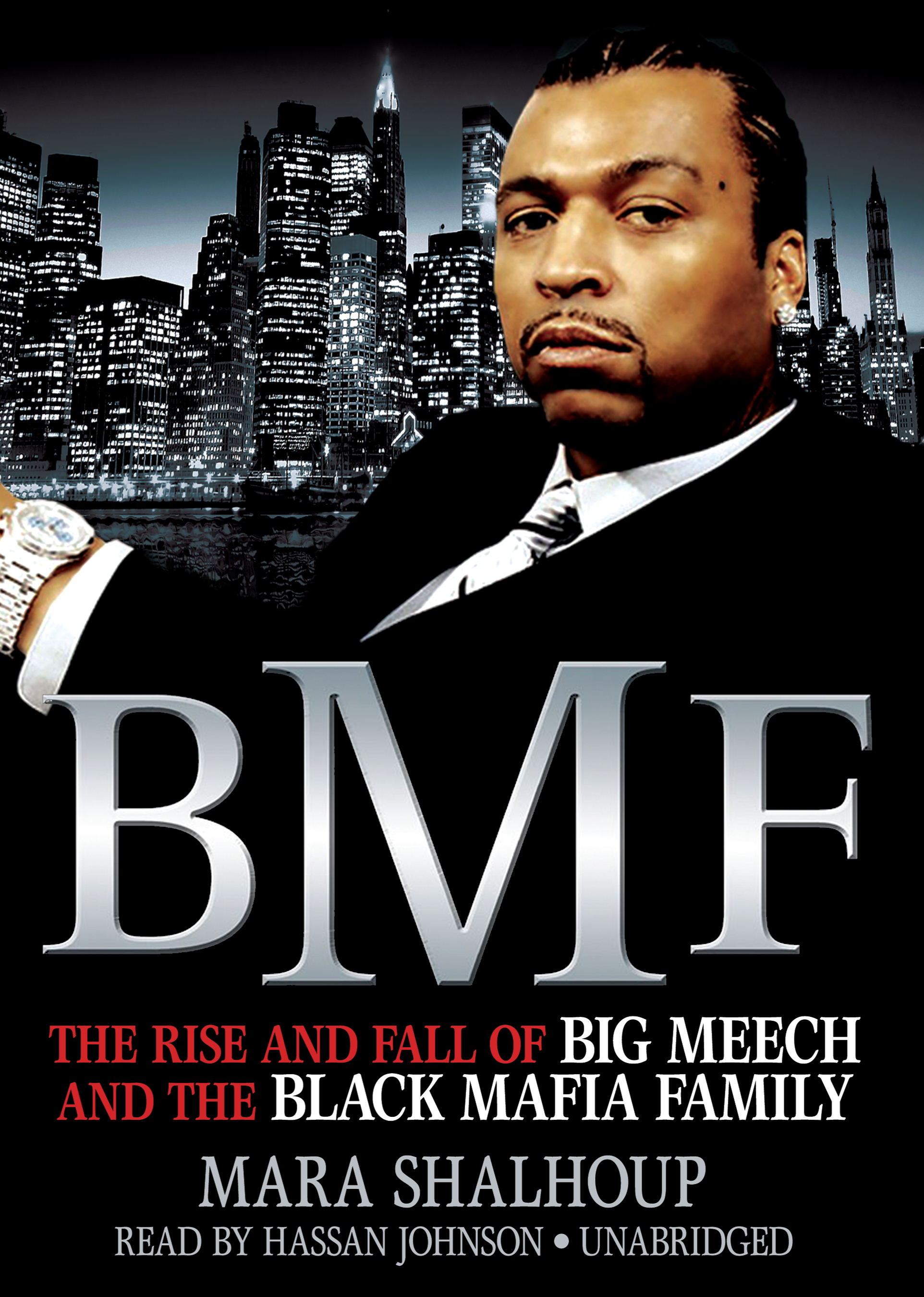 Printable BMF: The Rise and Fall of Big Meech and the Black Mafia Family Audiobook Cover Art