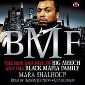 BMF: The Rise and Fall of Big Meech and the Black Mafia Family Audiobook, by Mara Shalhoup