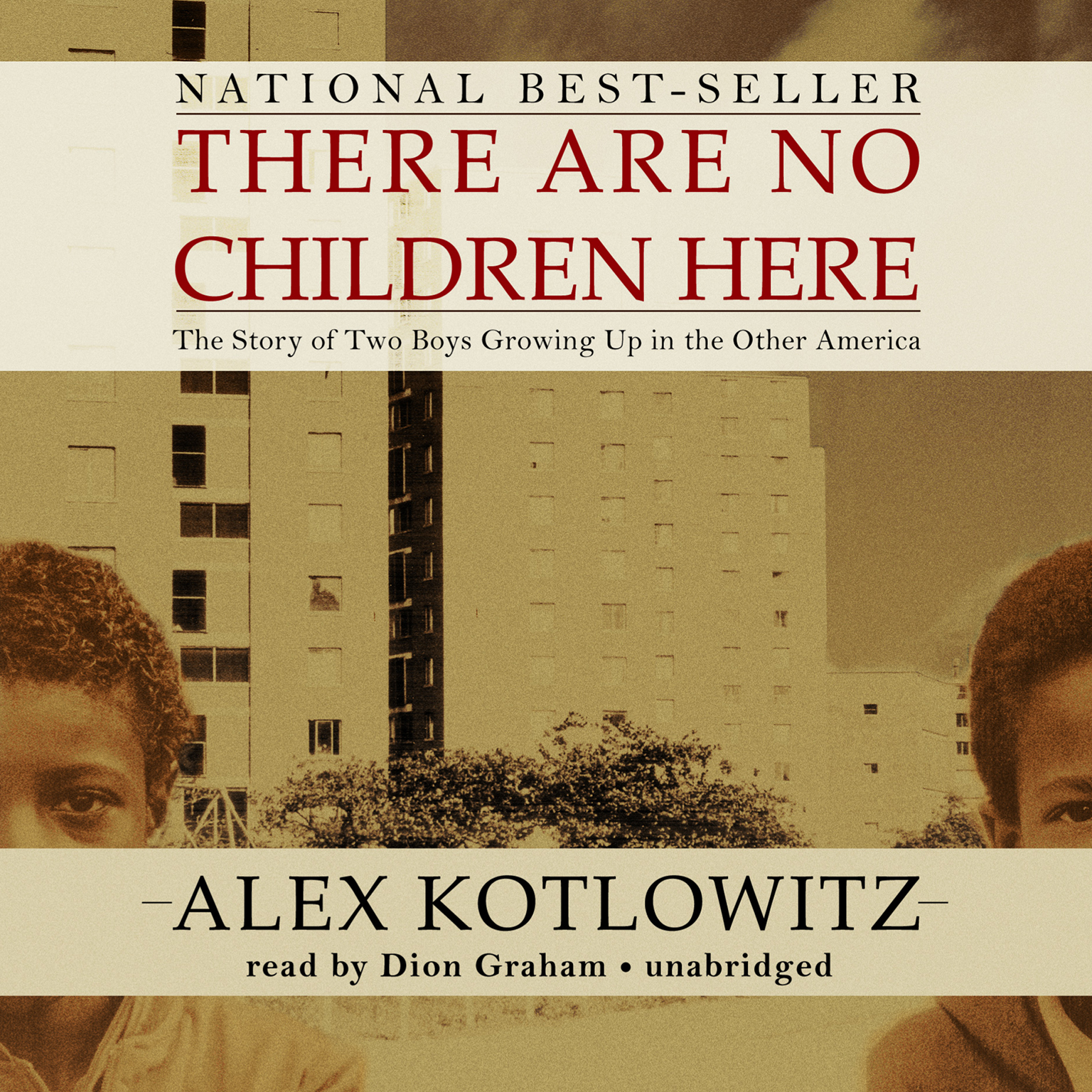 Printable There Are No Children Here: The Story of Two Boys Growing Up in the Other America Audiobook Cover Art