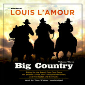 Big Country, Vol. 3: Stories of Louis L'Amour, by Louis L'Amour