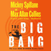 The Big Bang, by Mickey Spillane, Max Allan Collins