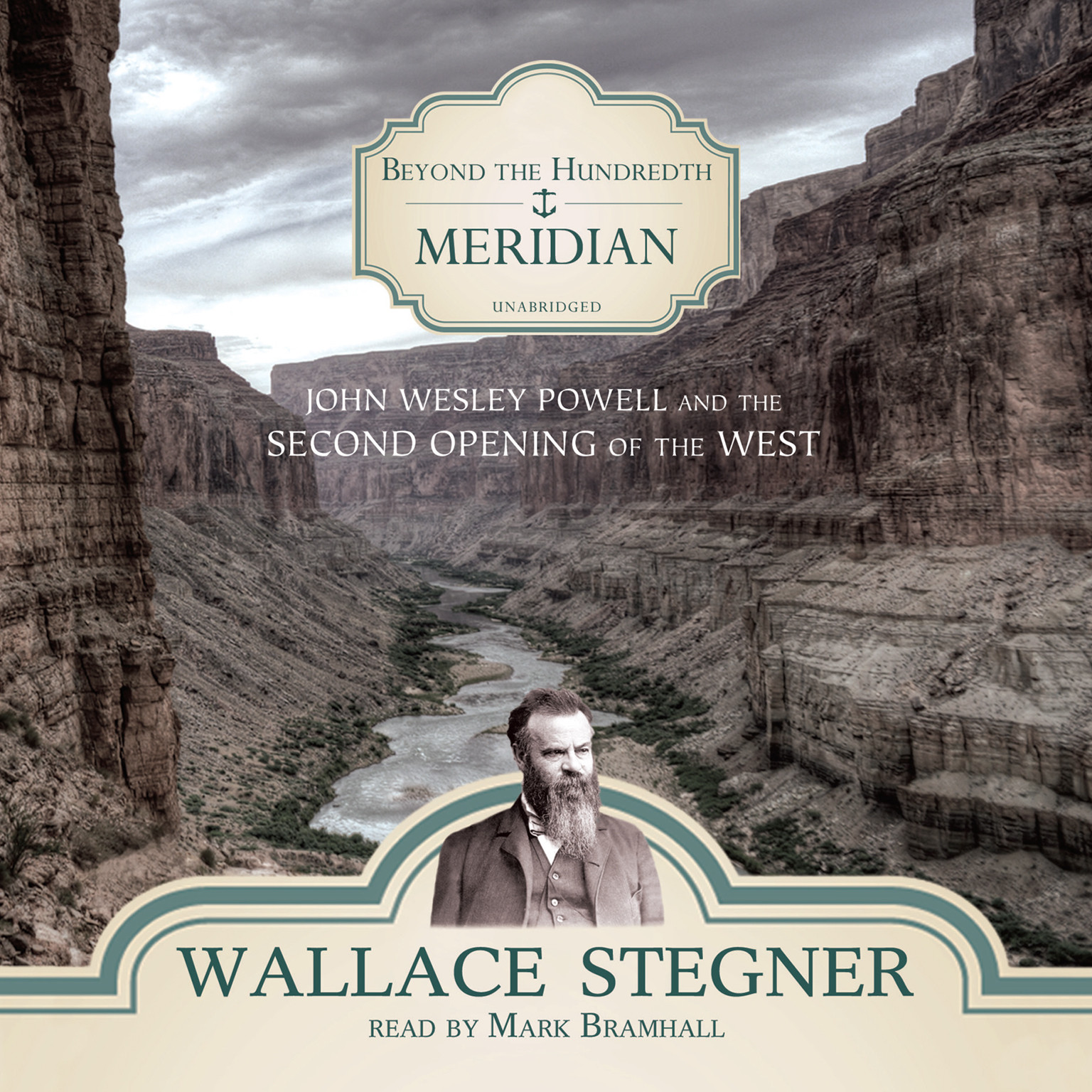 Printable Beyond the Hundredth Meridian: John Wesley Powell and the Second Opening of the West Audiobook Cover Art
