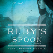 Ruby's Spoon: A Novel Audiobook, by Anna Lawrence Pietroni