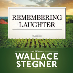 Remembering Laughter Audiobook, by Wallace Stegner