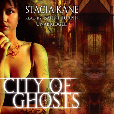 City of Ghosts Audiobook, by Stacia Kane