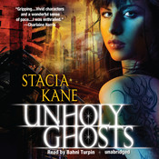 Unholy Ghosts, by Stacia Kane