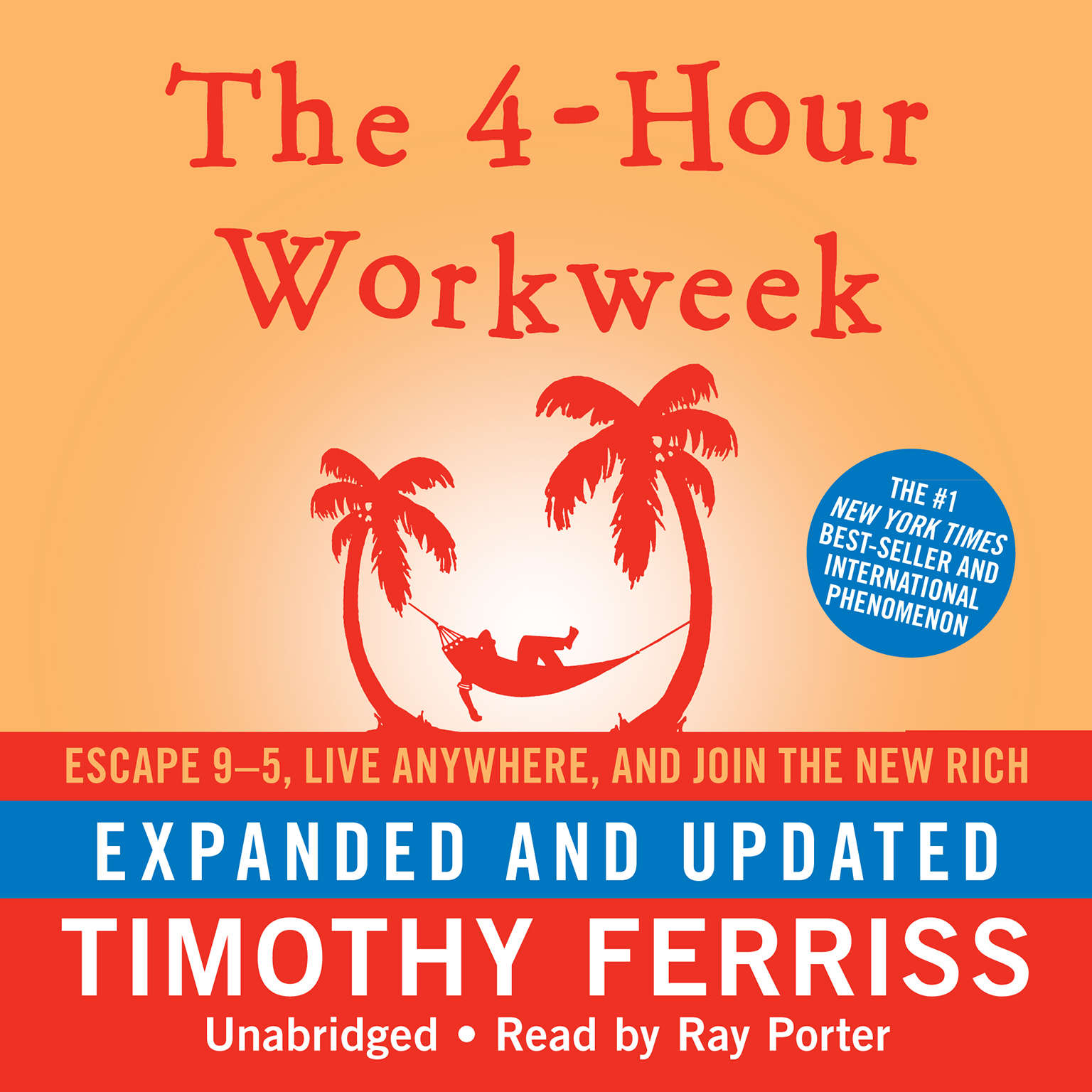 Printable The 4-Hour Workweek, Expanded and Updated: Escape 9–5, Live Anywhere, and Join the New Rich Audiobook Cover Art