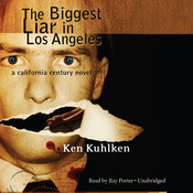 The Biggest Liar in Los Angeles Audiobook, by Ken Kuhlken